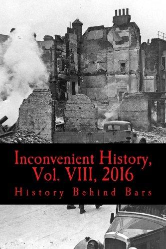 Inconvenient History Vol. 8 2016